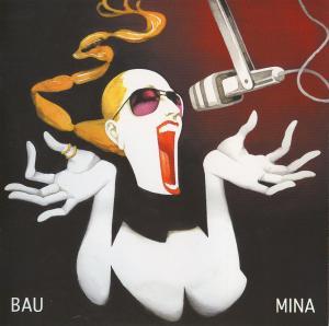 BAU - Mina (2006)